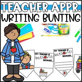 Teacher Appreciation Bunting Banner   Writing Activity