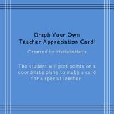 Teacher Appreciation Card on Coordinate Grid