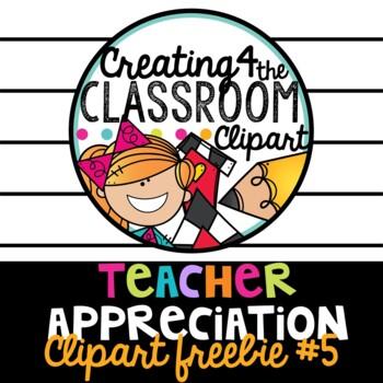 Teacher Appreciation Clipart Freebie #5 {Creating4 the Classroom}