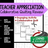 Teacher Appreciation Collaborative Quilt, Classroom Displa