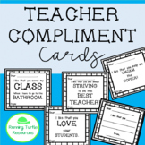 Teacher Appreciation Compliment Cards