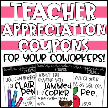 Teacher Appreciation Coupons for Coworkers