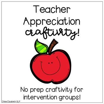 Teacher Appreciation Craftivity FREEBIE! - NO PREP!