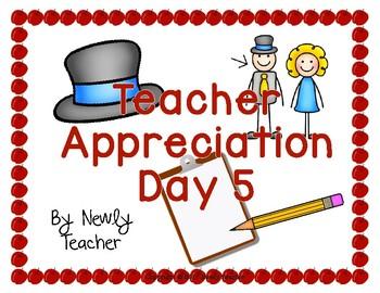 Teacher Appreciation Day 5
