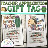 Teacher - Staff Appreciation Day Gift Tag -Nacho Average Teacher