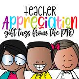 Teacher Appreciation / EOY Tags {PTA   PTO}