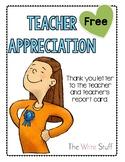 Teacher Appreciation End of the Year {Freebie}