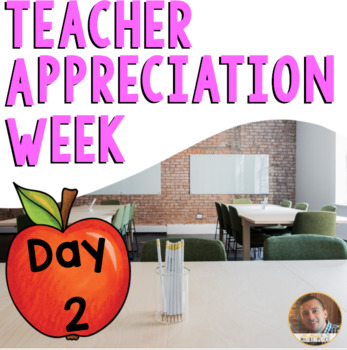 Teacher Appreciation FREEBIE #2
