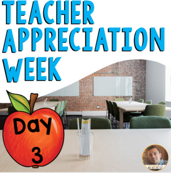 Teacher Appreciation FREEBIE #3