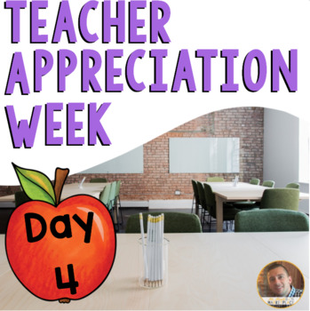 Teacher Appreciation FREEBIE #4