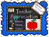 Teacher Appreciation FREEBIE - Watch, Think, Color Mystery
