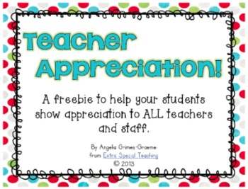 Teacher Appreciation FREEBIE!