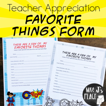Teacher Appreciation- Favorite Things Superhero theme form