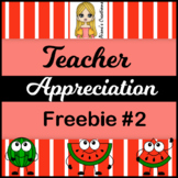 Teacher Appreciation Freebie 2