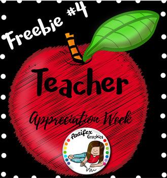 Teacher Appreciation Freebie -Day 4-
