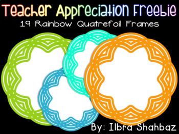 Teacher Appreciation Freebie - Rainbow Quatrefoil Frames