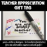 Teacher Appreciation Gift Tag- You're One Sharp Teacher