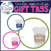Teacher Appreciation Gift Tags {Coffee Theme}