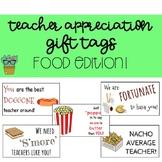 Teacher Appreciation Gift Tags - Food Edition!