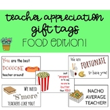 Teacher Appreciation Gift Tags - Food Edition!