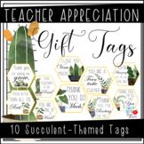 Teacher Appreciation Gift Tags (Succulent-Themed)
