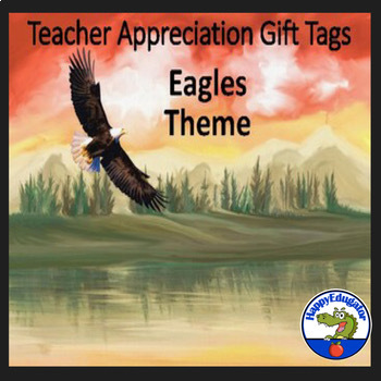 Teacher Appreciation Gift Tags and Cards - Eagles Theme