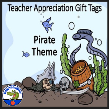 Teacher Appreciation Gift Tags and Cards - Pirates Theme