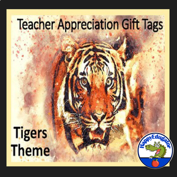 Teacher Appreciation Gift Tags and Cards - Tigers Theme