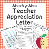 Teacher Appreciation Letter - Step by Step!