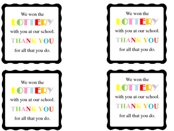 Teacher Appreciation- Lottery Tickets