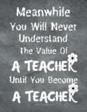 Teacher Appreciation-Motivation Quote/ Classroom Decor Printable