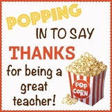 Teacher Appreciation - POPPING in to say thanks graphic