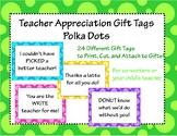 Teacher Appreciation Pun Gift Tags