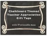 Teacher Appreciation Pun Gift Tags - Chalkboard Style