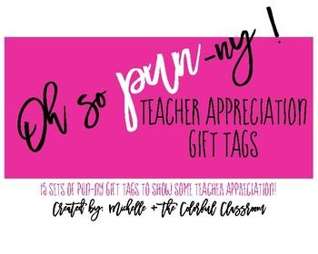 Teacher Appreciation Pun-ny Gift Tags