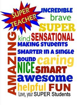 Teacher Appreciation SUPER Teacher sign