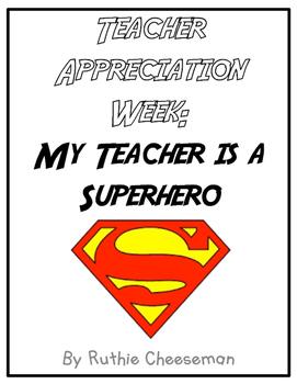 Teacher Appreciation Superhero Theme