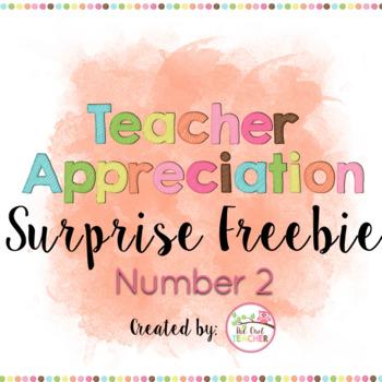 Teacher Appreciation Surprise FREEBIE Day 2