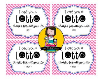Teacher Appreciation Tag | Lotto