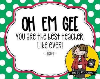 Teacher Appreciation Tag   OH EM GEE (OMG)