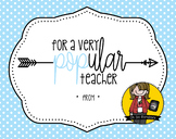 Teacher Appreciation Tag   Very POPular Teacher