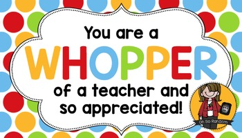 Teacher Appreciation Tag | Whopper