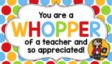 Teacher Appreciation Tag | Whopper