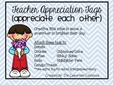 Teacher Appreciation Tags - Appreciate Each Other!