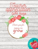 Teacher Appreciation Tags, Thank You for Helping Me Grow
