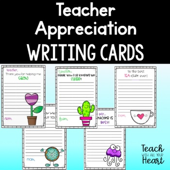 End of the year Teacher Appreciation Note Cards / Kindness Writing Cards