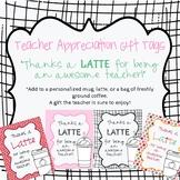 Teacher Appreciation Thanks a LATTE!