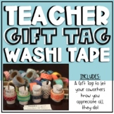 Teacher Appreciation - Washi Tape Version EDITABLE