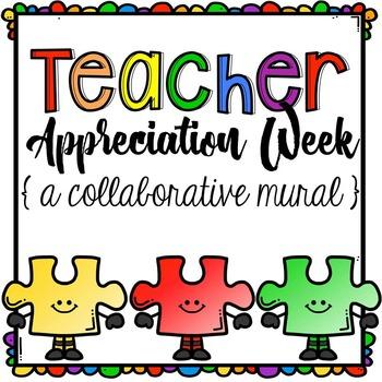 Teacher Appreciation Week Collaborative Mural