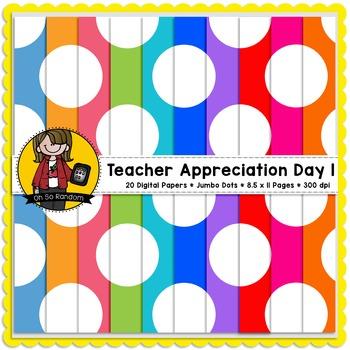 Teacher Appreciation Week - Day 1 | Jumbo Dots {CU}